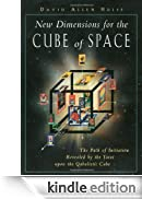 New Dimensions for the Cube of Space: The Path of Initiation Revealed by the Tarot upon the Qabalistic Cube [Edizione Kindle]
