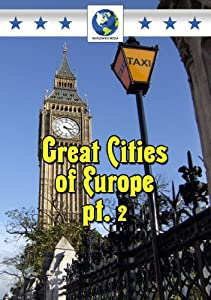 Great Cities of Europe Pt.2