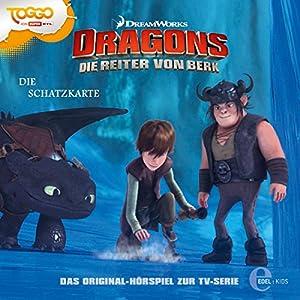 Die Schatzkarte (Dragons - Die Reiter von Berk 4) Hörspiel