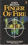 Finger of Fire (0417017502) by Braine, John
