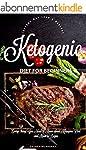 Ketogenic Diet: for Beginners: Everyt...