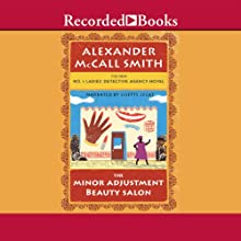 The Minor Adjustment Beauty Salon: No. 1 Ladies' Detective Agency, Book 14 (       UNABRIDGED) by Alexander McCall Smith Narrated by Lisette Lecat