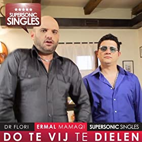 Do Te Vij Te Dielen (feat. Dr Flori)