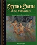 Myths and Legends of the Philippines