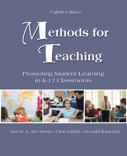 Methods for Teaching: Promoting Student Learning in K-12...