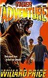 Tiger Adventure (0099184915) by Willard Price