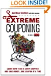 Extreme Couponing: Learn How to Be a...