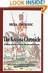 The Krajina Chronicle: A History of S...