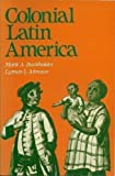 Colonial Latin America (0195061101) by Mark A. Burkholder