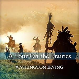 A Tour on the Prairies Audiobook