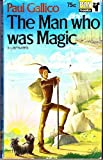 The Man Who Was Magic (033002194X) by Paul Gallico