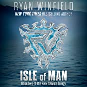 Isle of Man: Book Two of The Park Service Trilogy | Ryan Winfield