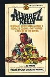 img - for Alvarez Kelly book / textbook / text book