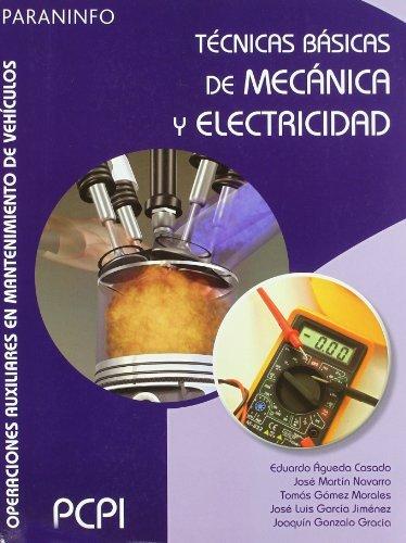 TECNICAS BASICAS DE MECANICA Y ELECTRICIDAD