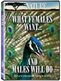 Nature: What Females Want...and Males Will Do