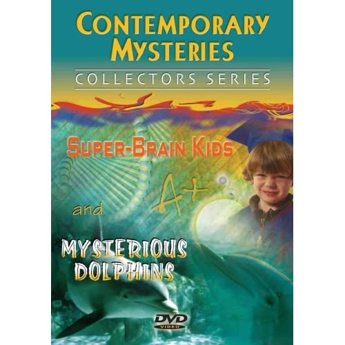 / Mysterious Dolphins / Super Brain Kids (2006)