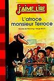 L'atroce monsieur Terroce