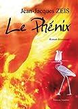 echange, troc Jean-Jacques Zeis - Le phénix