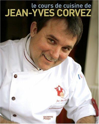 Le cours de cuisine de jean yves corvez - Cours de cuisine clermont ...