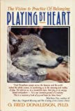 Playing by Heart: The Vision and Practice of Belonging