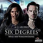 Six Degrees - Wege der Verschwörung: Die komplette 1. Staffel | M. J. Arlidge