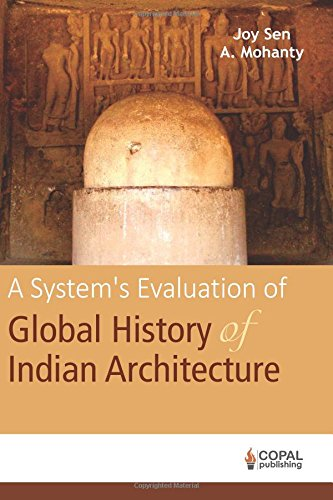 A System's Evaluation of Global History of Indian Architecture