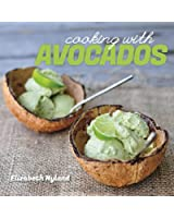 Cooking with Avocados - Delicious Gluten-Free Recipes for Every Meal