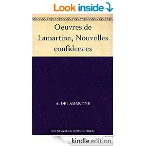 Oeuvres de Lamartine, Nouvelles confidences (French Edition)