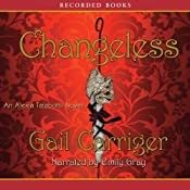 Changeless: An Alexia Tarabotti Novel, Book 2 | Gail Carriger