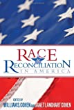 img - for Race and Reconciliation in America book / textbook / text book
