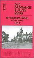 Birmingham (West) 1914: Warwickshire Sheet 13.08 (Old O.S. Maps of Warwickshire)