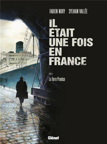 Il était une fois en France, tome 6 : La terre promise