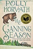 The Canning Season (0312535643) by Horvath, Polly