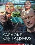 Karaoke-Kapitalismus: Fitness und Sexappeal für das Business von morgen