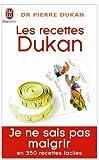 echange, troc Pierre Dukan - Les recettes Dukan : Mon régime en 350 recettes