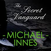 The Secret Vanguard | [Michael Innes]