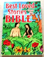 Best Loved Stories From the Bible by…