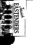Jewish Eastenders (east end memories)