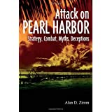 The Attack On Pearl Harborby Alan D. Zimm