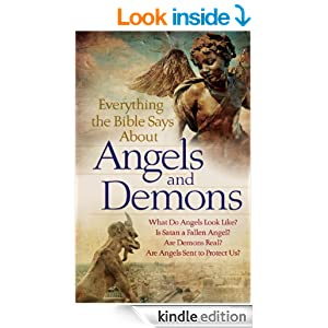 Everything the Bible Says About Angels and Demons: What Do Angels Look