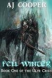 Fell Winter (The Ulfr Crisis Book 1)