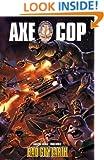 Axe Cop Vol. 2 : Bad Guy Earth