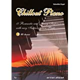 "Chillout Piano - 17 romantic and jazzy impressions (inkl. Audio-CD)von ""Valenthin Engel"""