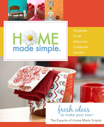 Image for Home Made Simple: Fresh Ideas to Make Your Own