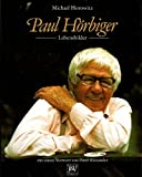Paul Horbiger: Lebensbilder (German Edition) (3224176938) by Horowitz, Michael