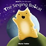 The Singing Bobcat: A Humorous Picture Book for Kids 4-8 Years Old (The Tree Series)