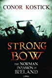 img - for Strongbow: The Norman Invasion of Ireland book / textbook / text book