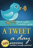 A Tweet A Day