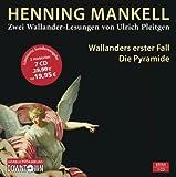 Wallanders erster Fall und Die Pyramide: 7 CDs (Ein Kurt-Wallander-Krimi, Band 1)