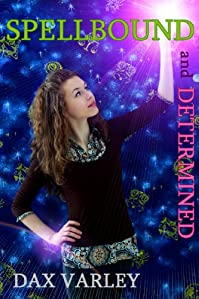 (FREE on 1/7) Spellbound And Determined by Dax Varley - http://eBooksHabit.com